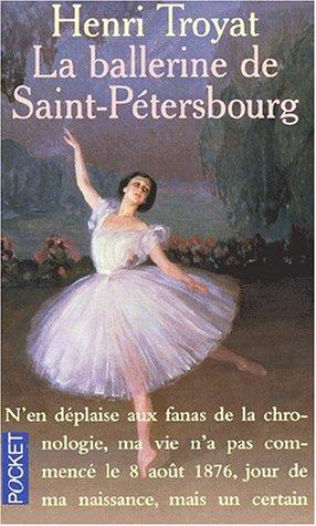 Troyat, henri] la ballerine de saint-pétersbourg