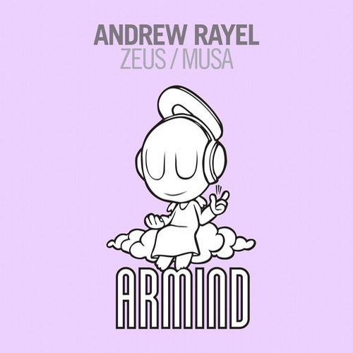 Andrew Rayel - Zeus / Musa [Armind (Armada)]