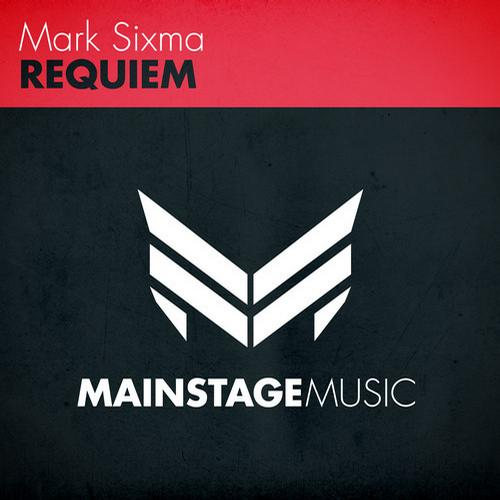 Mark Sixma - Requiem [Mainstage Music (Armada Music)]