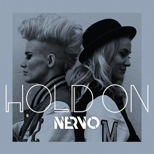 NERVO - Hold On (Extended Mix) [Astralwerks]