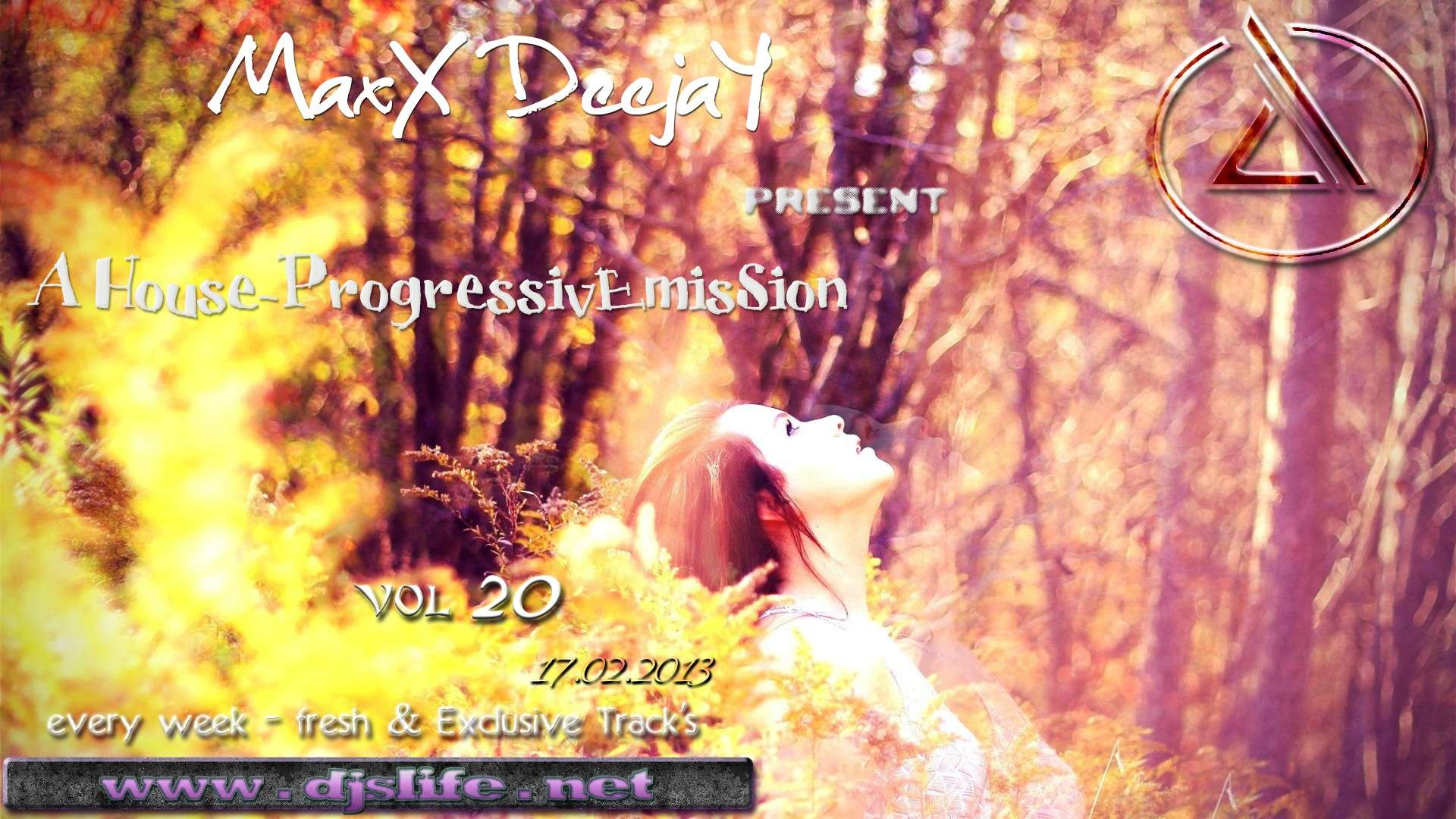 MaxX DeejaY - A House-ProgressivEmisSion vol.20 [17.02.2013]