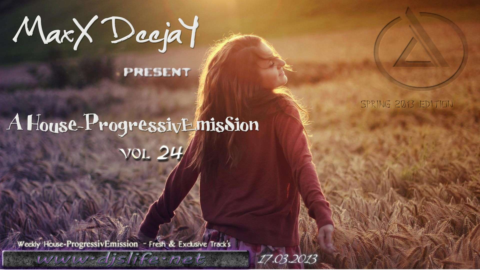 MaxX DeejaY - A House-ProgressivEmisSion vol.24 [17.03.2013]