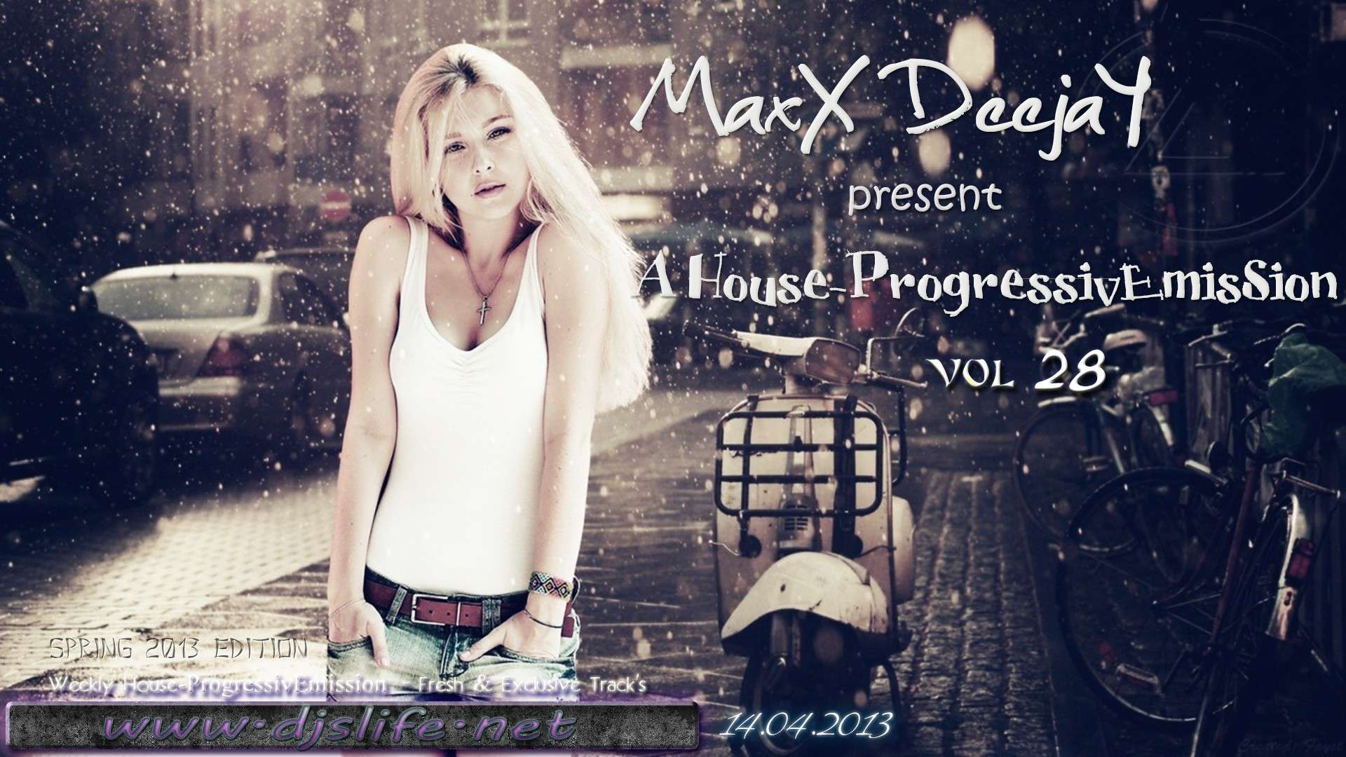MaxX DeejaY - A House-ProgressivEmisSion vol.28 [14.04.2013]