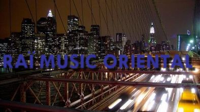 RAÏ MUSIC ORIENTAL