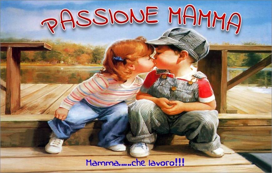 Passione Mamma