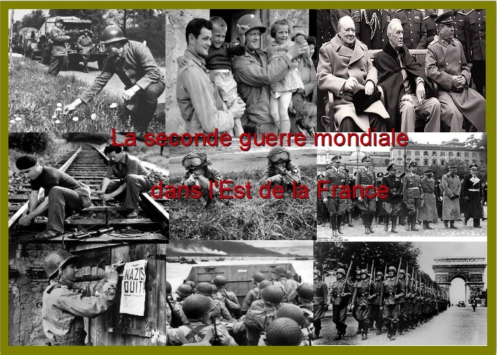 la seconde guerre mondiale dans l'Est et le reste de la France