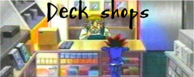Deck Shops